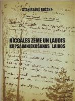 """Latgales Centrālā bibliotēka papildināja savu krājumu ar jaunu Daugavpils novadpētnieka Staņislava Ružāna dāvāto grāmatu """"Nīcgales zeme un ļaudis kopsaimniekošanas laikos (1944-1994)"""""""