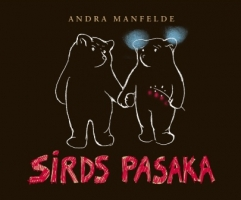 "Andras Manfeldes ""Sirds pasaku"" lasījumi"