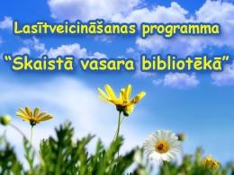 Skaistā vasara bibliotēkā Daugavpils bērniem