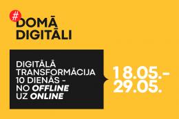 Iniciatīva #DomāDigitāli– ceļvedis digitālās transformācijas procesā