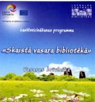 """Daugavpils bibliotēkas aicina bērnus piedalīties programmā """"Skaistā vasara bibliotēkā"""""""