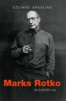 """Grāmata """"Marks Rotko. Biogrāfija"""" Daugavpils bibliotēkās"""