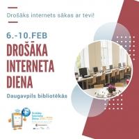 Drošāka interneta diena Daugavpils bibliotēkās