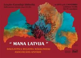 """Mākslas izstāde """"Mana Latvija"""" Latgales Centrālajā bibliotēkā"""