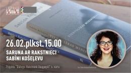 Latgales Centrālā bibliotēka aicina uz sarunu ar rakstnieci Sabīni Košeļevu