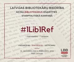 """Latvijas Bibliotekāru biedrība aicina iesaistīties """"#1Lib1Ref"""" kampaņā"""