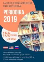 2019. gada periodikas piedāvājums Daugavpils bibliotēkās