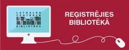 Bibliotēka turpina piedāvāt reģistrāciju tiešsaistē